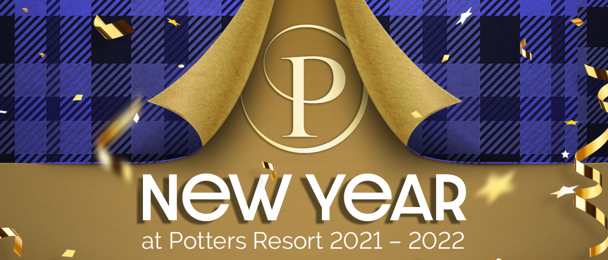 New Years at Potters Resort 2021 to 2022
